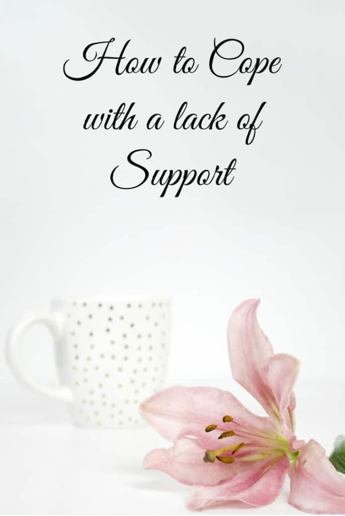 How To Cope With A Lack Of Support | Support From Family And Friends | Lack of Support | Supporting People | Travel Beauty Blog