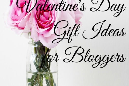 Valentine's Day Gift Ideas For Bloggers