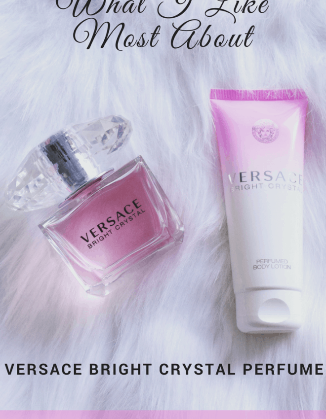 What I Like Most About Versace Bright Crystal Perfume