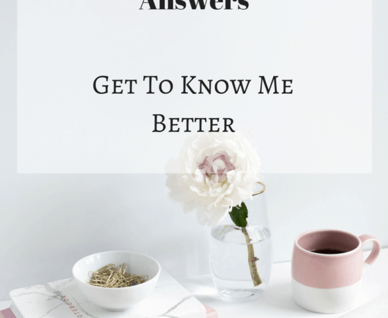 Questions And Answers: Get To Know Me Better