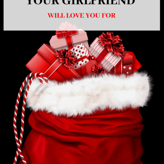 10 Christmas Gifts Your Girlfriend Will Love You For