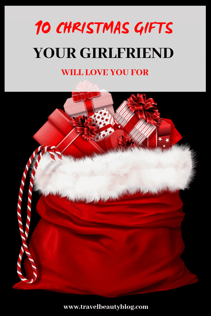 christmas gifts 10 christmas gifts your girlfriend will love you for