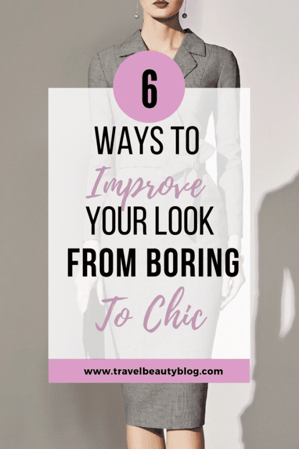 How To Improve Your Look From Boring To Chic | Travel Beauty Blog | Corporate Styles | Office Clothing | Work Clothing | Business Suits | Office Wear