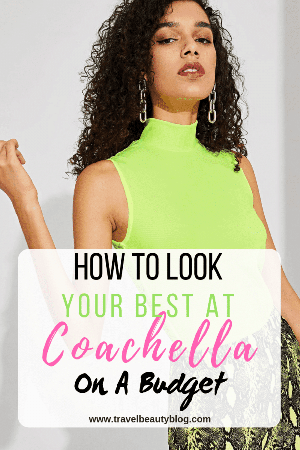 How To Look Your Best At Coachella On A Budget | Travel Beauty Blog | Coachella 2019 | Spring Outfits | Festival Outfits | Budget Shopping | Sale