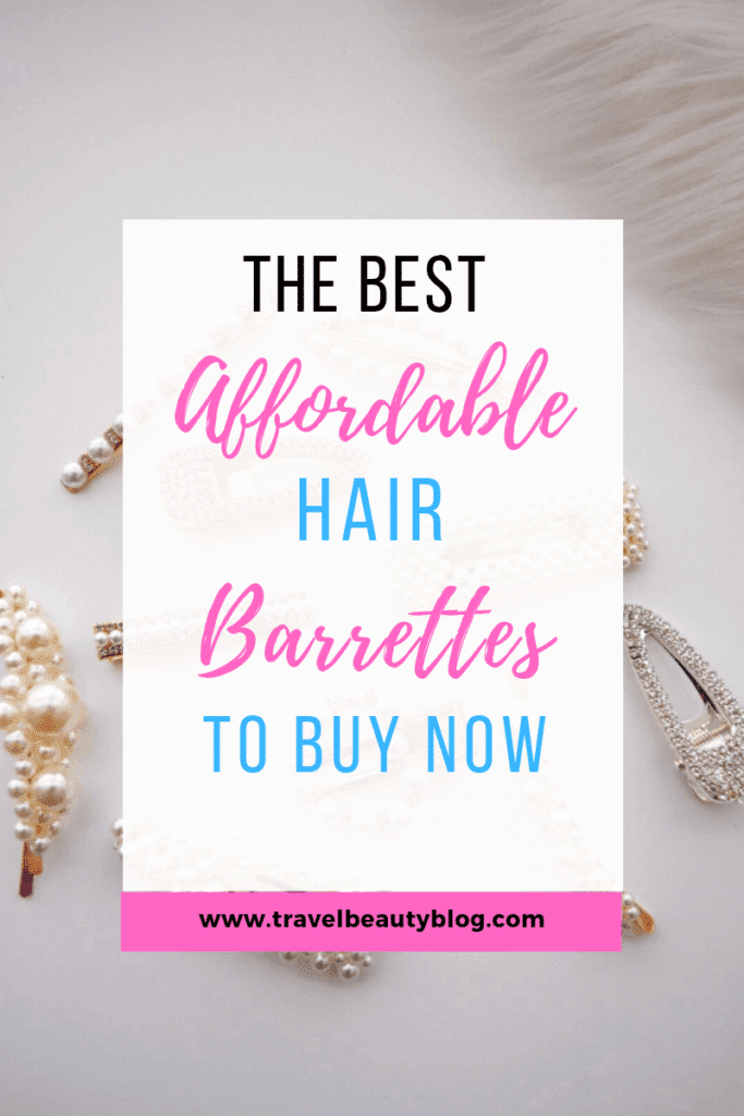 Hair Barrettes | How To Wear The Best Most Affordable Hair Barrettes | Travel Beauty Blog | Scrunchies | Hair Clips | Barrettes For Natural Hair