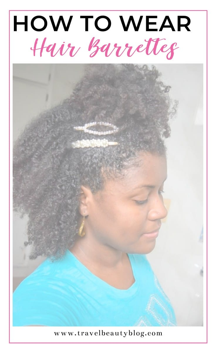 How To Wear The Hair Barrettes Trend | Travel Beauty Blog