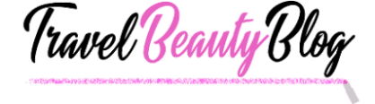 Travel Beauty Blog | Fashion, Travel & Beauty Blogger