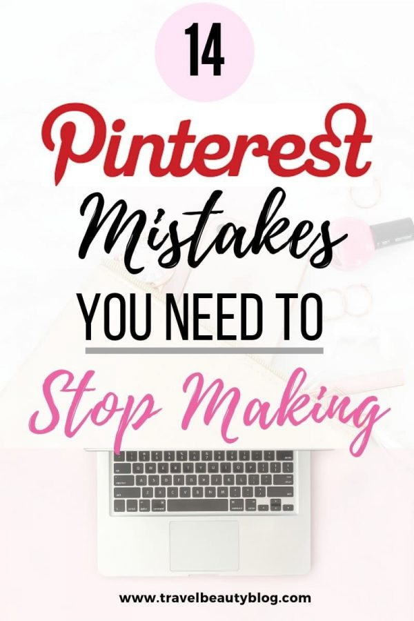 14 Pinterest Mistakes You Need To Stop Making By Implementing These Pinterest Strategies On Your Account and Blog #pinterestmistakes #pintereststrategies #pinterestmarketing