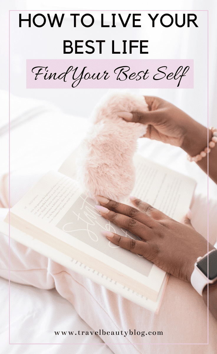 How To Live Your Best Life In 2020 And Beyond | How To Find Your Best Self