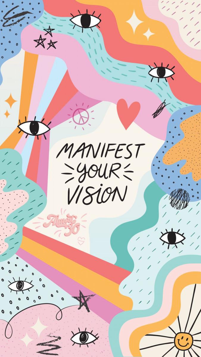 Manifest Your Vision motivational cute wallpaper