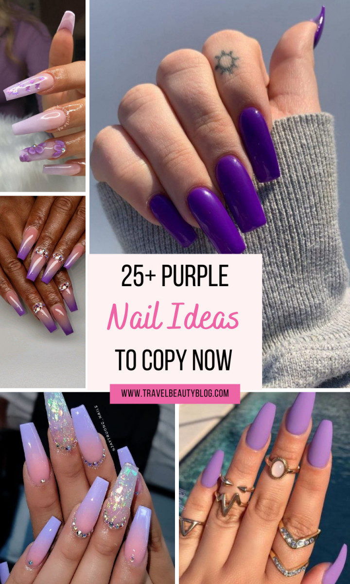 30 Cute Purple Nail Ideas To Imitate In 2021 - Travel Beauty Blog